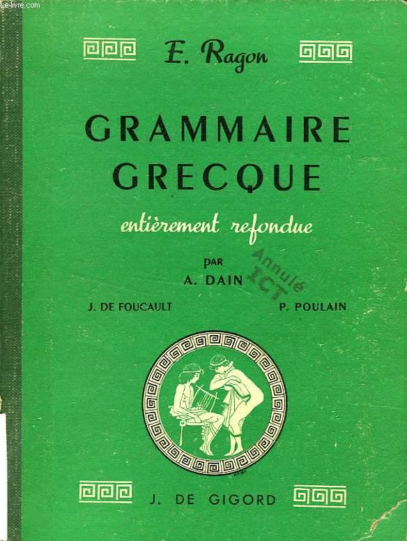 GRAMMAIRE GRECQUE ENTIEREMENT REFONDUE