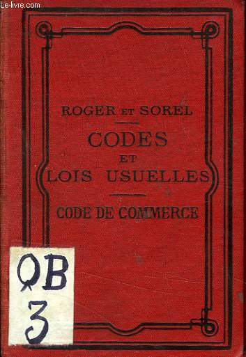 CODES ET LOIS USUELLES CLASSES PAR ORDRE ALPHABETIQUE, CODE DE COMMERCE