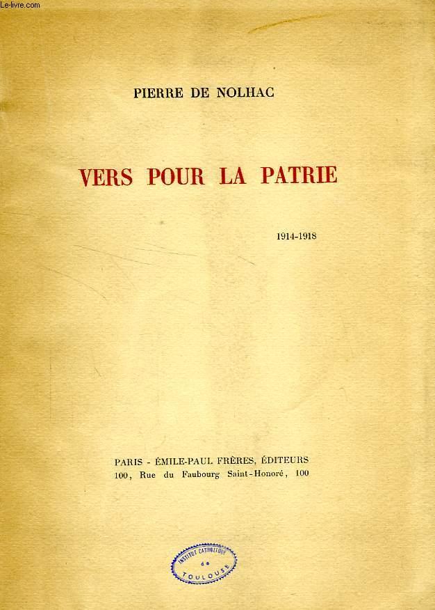 VERS POUR LA PATRIE, 1914-1918