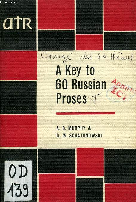A KEY TO 60 RUSSIAN PROSES