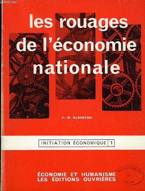 LES ROUAGES DE L'ECONOMIE NATIONALE, INITIATION ECONOMIQUE 1
