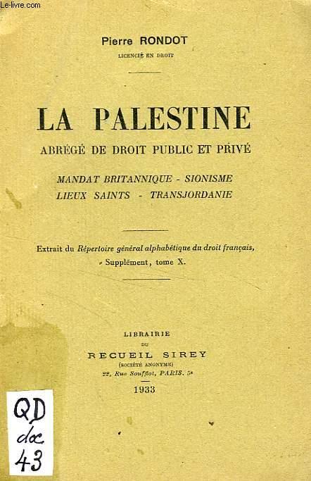 LA PALESTINE, ABREGE DE DROIT PUBLIC ET PRIVE