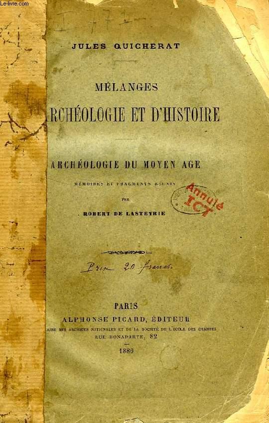 MELANGES D'ARCHEOLOGIE ET D'HISTOIRE, ARCHEOLOGIE DU MOYEN AGE
