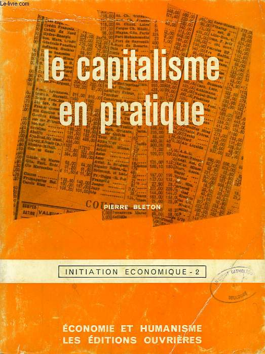 LE CAPITALISME EN PRATIQUE