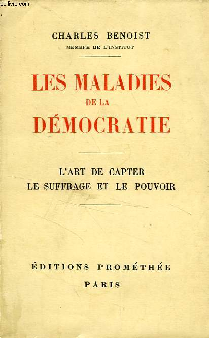 LES MALADIES DE LA DEMOCRATIE