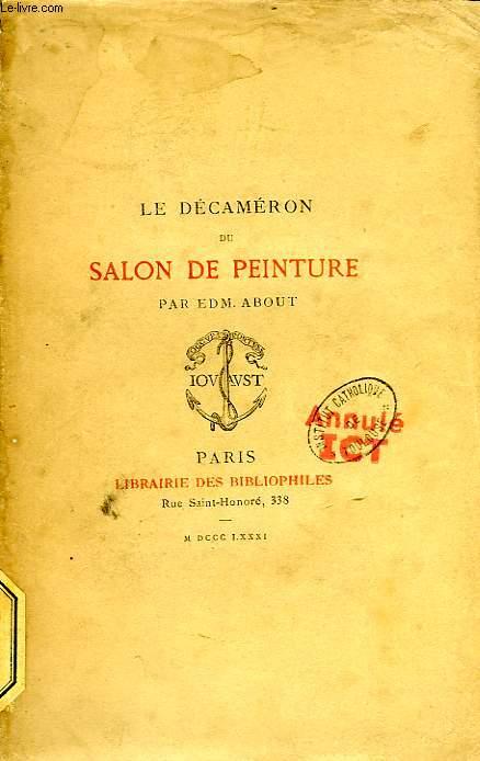 LE DECAMERON DU SALON DU PEINTRE POUR L'ANNEE 1881