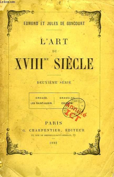 L'ART DU XVIIIe SIECLE, 2e SERIE