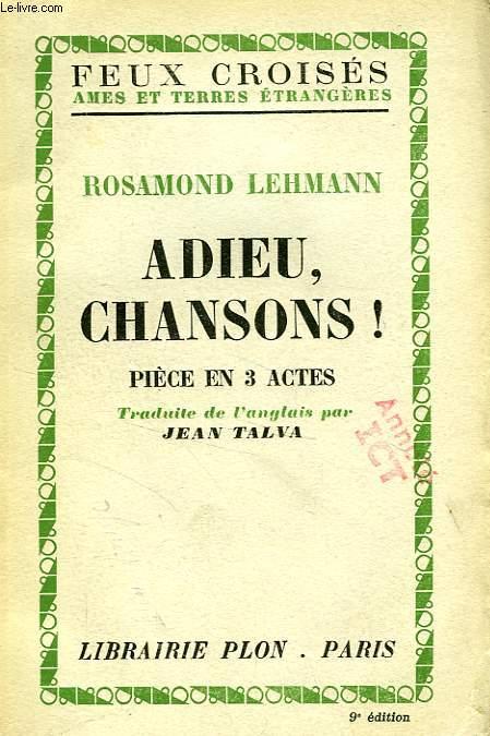 ADIEU, CHANSONS !