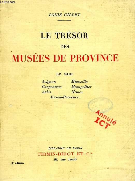 LE TRESOR DES MUSEES DE PROVINCE, LE MIDI