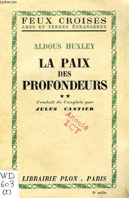 LA PAIX DES PROFONDEURS, 2 TOMES