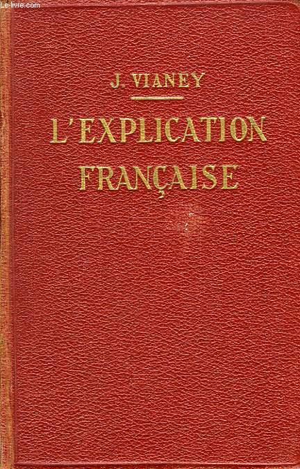 L'EXPLICATION FRANCAISE AU BACCALEUREAT ET A LA LICENCE ES LETTRES