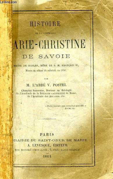 HISTOIRE DE LA VENERABLE MARIE-CHRISTINE DE SAVOIE