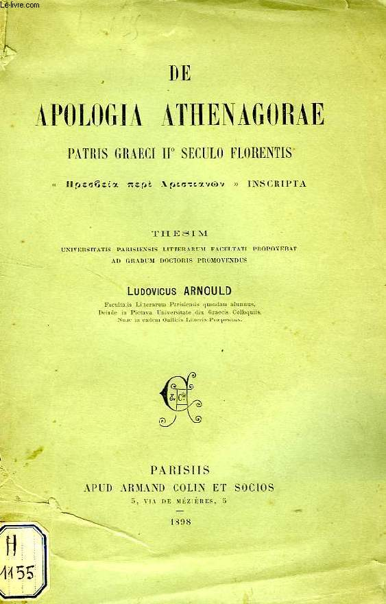 DE APOLOGIA ATHENAGORAE PATRIS GRAECI II° SECULO FLORENTIS