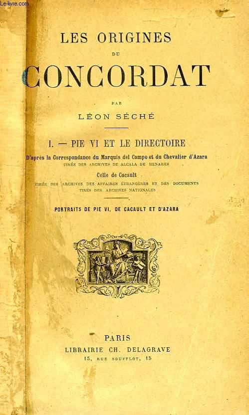 LES ORIGINES DU CONCORDAT, 2 TOMES