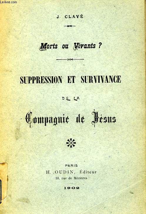 MORTS OU VIVANTS ? SUPPRESSION ET SURVIVANCE DE LA COMPAGNIE DE JESUS