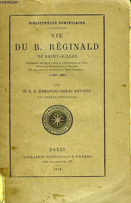 VIE DU B. REGINALD DE SAINT-GILLES