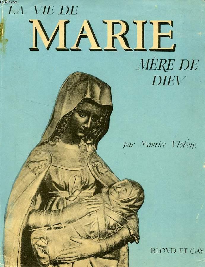 LA VIE DE MARIE MERE DE DIEU