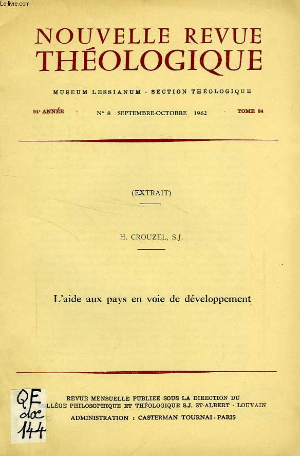 NOUVELLE REVUE THEOLOGIQUE, 94e ANNEE, TOME 84, N° 8, SEPT.-OCT. 1962 (EXTRAIT), L'AIDE AUX PAYS EN VOIE DE DEVELOPPEMENT