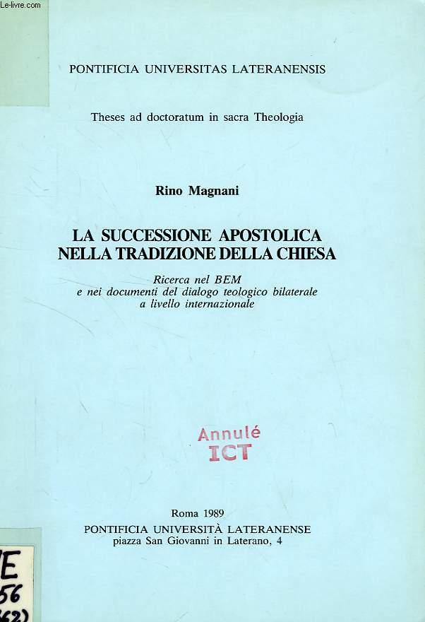 LA SUCCESSIONE APOSTOLICA NELLA TRADIZIONE DELLA CHIESA