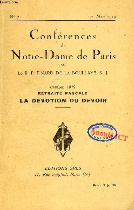 CONFERENCES DE NOTRE-DAME DE PARIS, N° 7, 31 MARS 1929, LA DEVOTION DU DEVOIR