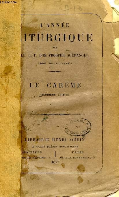 L'ANNEE LITURGIQUE, LE CAREME