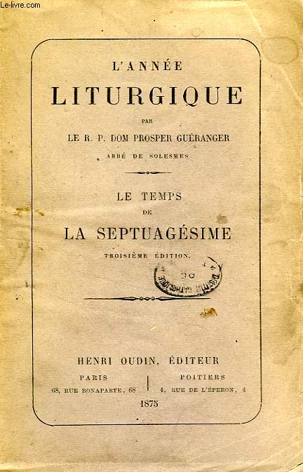 L'ANNE LITURGIQUE, LE TEMPS DE LA SEPTUAGESIME