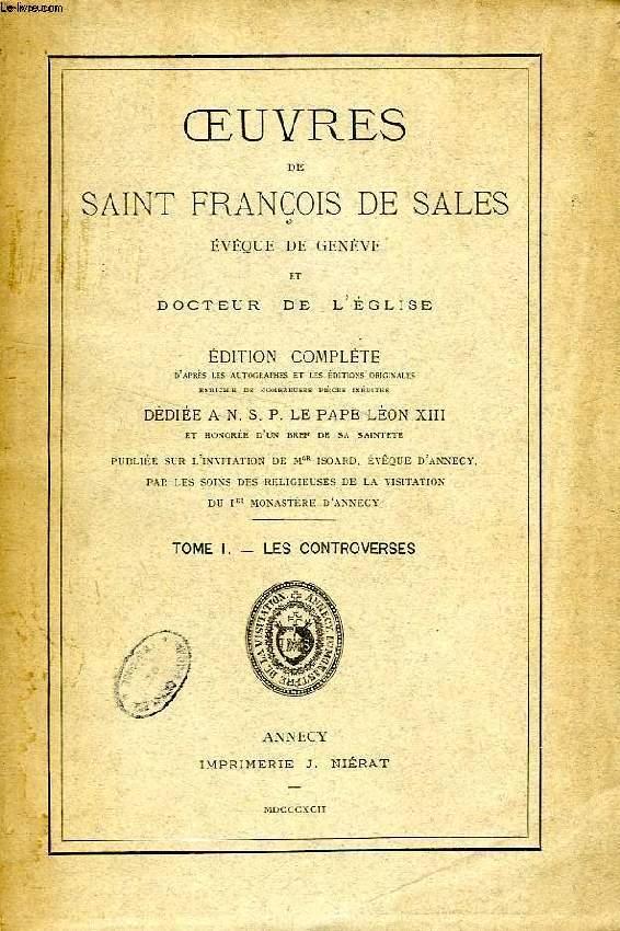 OEUVRES DE SAINT FRANCOIS DE SALES, EVEQUE DE GENEVE ET DOCTEUR DE L'EGLISE, 14 TOMES