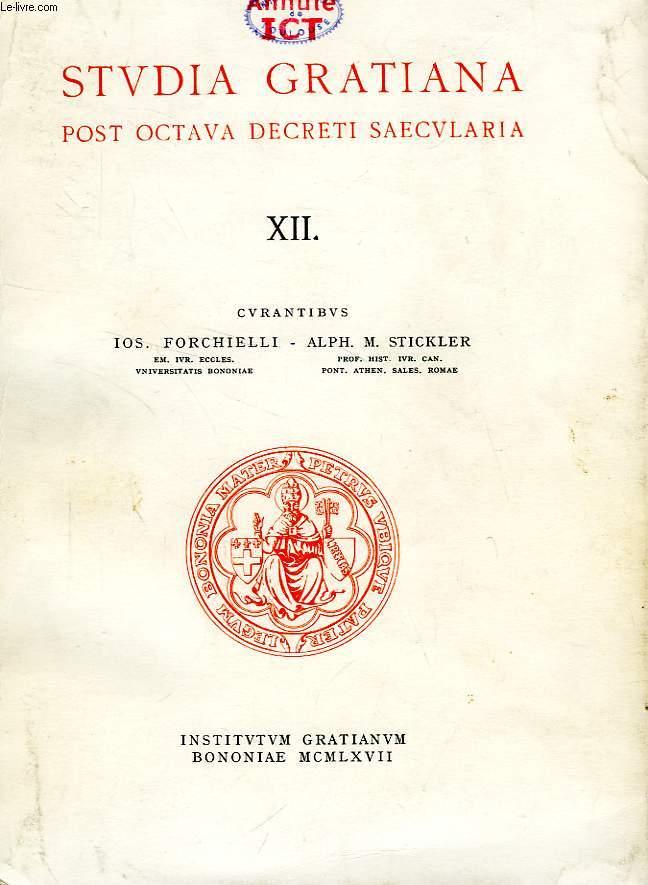 STUDIA GRATIANA POST OCTAVA DECRETI SAECULARIA, COLLECTANEA HISTORIAE IURIS CANONICI, TOMUS XII, COLLECTANEA STEPHAN KUTTNER II.