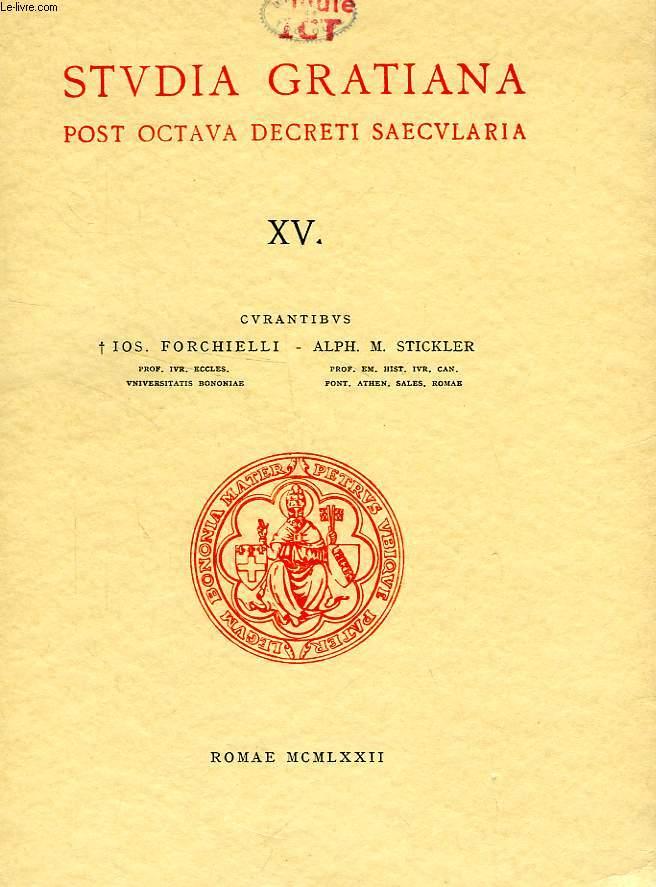 STUDIA GRATIANA POST OCTAVA DECRETI SAECULARIA, COLLECTANEA HISTORIAE IURIS CANONICI, TOMUS XV
