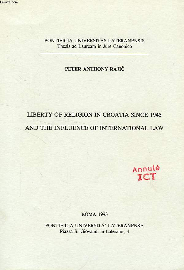 Liberty of religion in croatia since 1945 and the influence of international law
