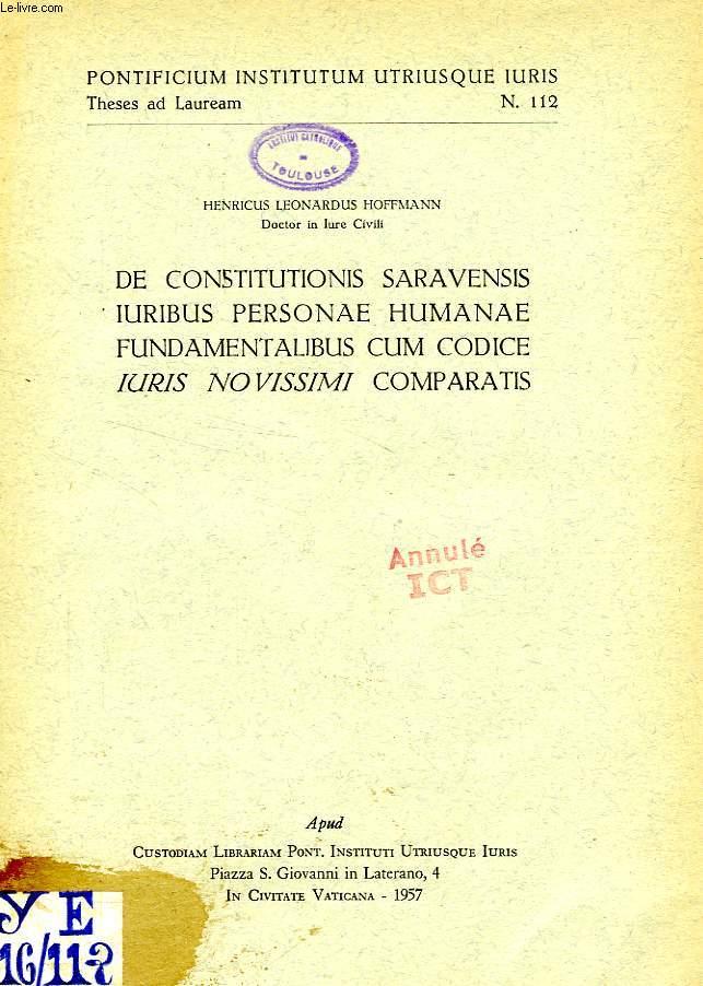 DE CONSTITUTIONIS SARAVENSIS IURIBUS PERSONAE HUMANAE FUNDAMENTALIBUS CUM CODICE IURIS NOVISSIMI COMPARATIS