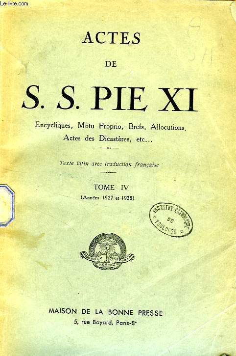 ACTES DE S. S. PIE XI, TOME IV (1927-1928)