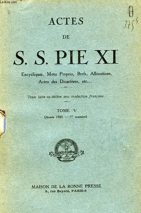 ACTES DE S. S. PIE XI, TOME V (1929)