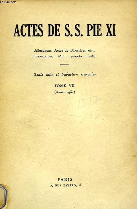 ACTES DE S. S. PIE XI, TOME VII (1931)