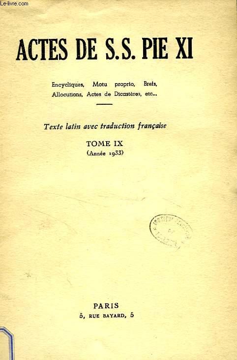 ACTES DE S. S. PIE XI, TOME IX (1933)