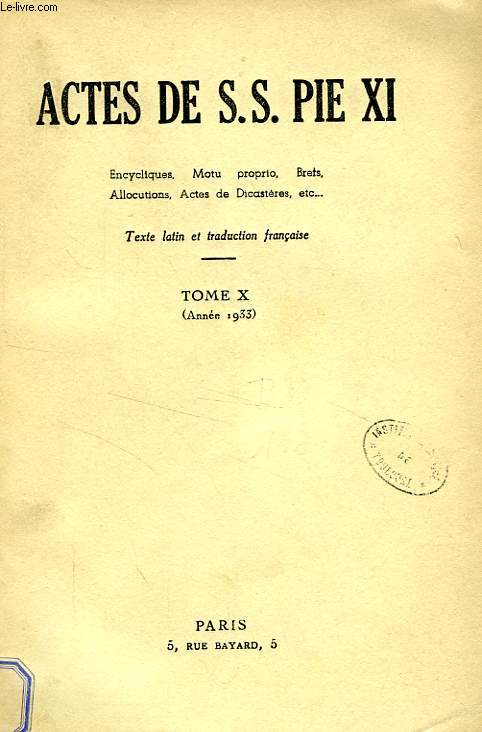 ACTES DE S. S. PIE XI, TOME X (1933)