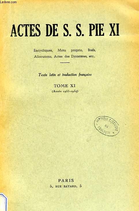 ACTES DE S. S. PIE XI, TOME XI (1933-1934)