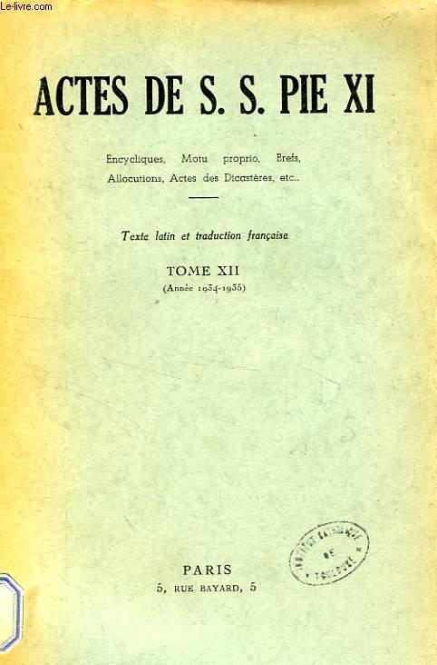 ACTES DE S. S. PIE XI, TOME XII (1934-1935)