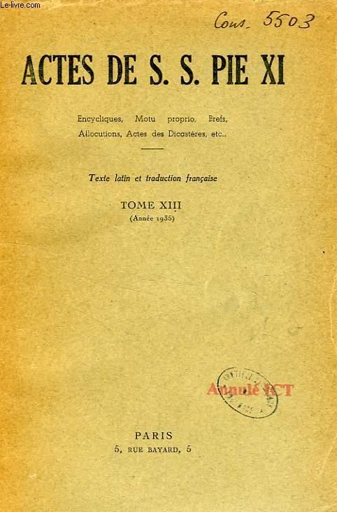 ACTES DE S. S. PIE XI, TOME XIII (1935)