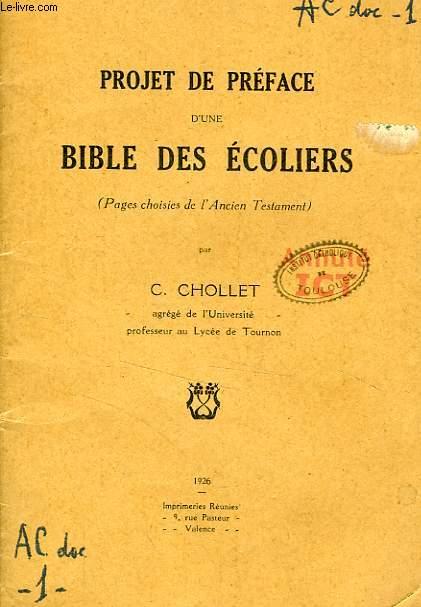 PROJET DE PREFACE D'UNE BIBLE DES ECOLIERS (PAGES CHOISIES DE L'ANCIEN TESTAMENT)