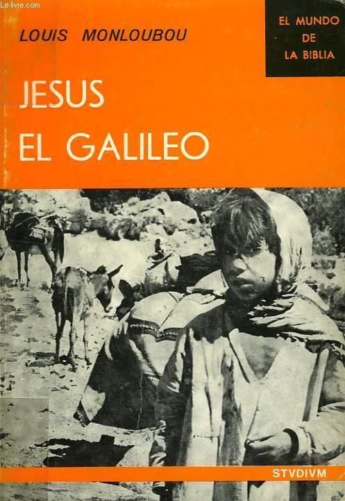 JESUS EL GALILEO