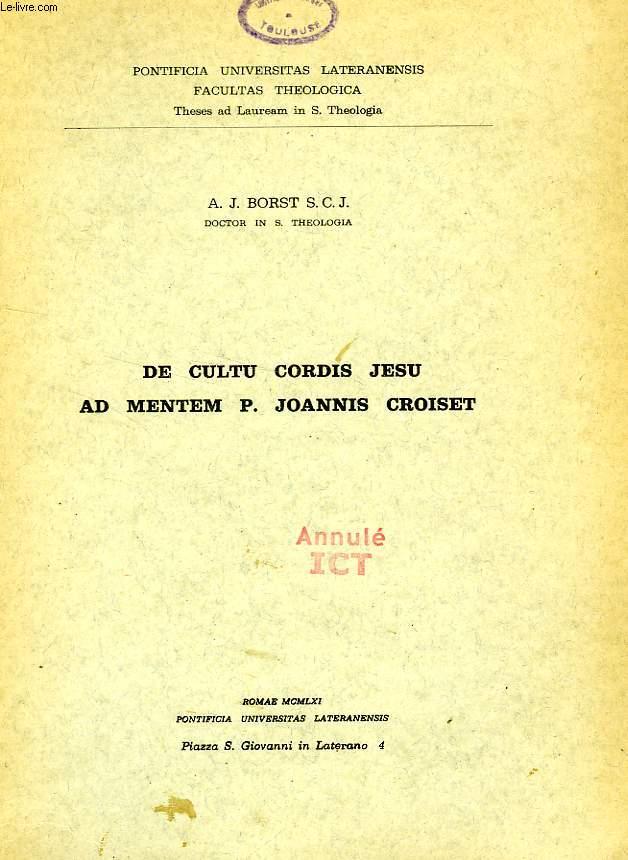 DE CULTU CORDIS JESU AD MENTEM P. JOANNIS CROISET