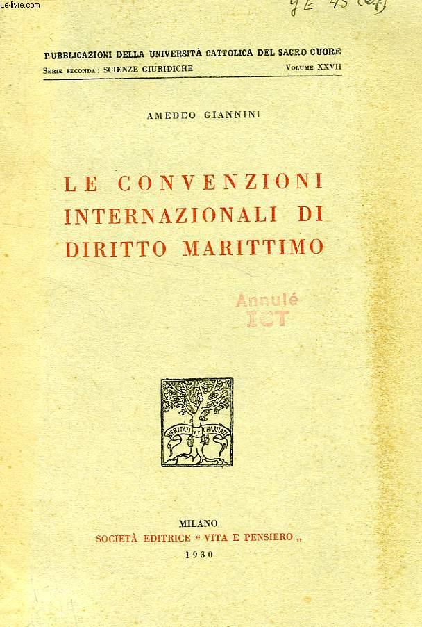 LE CONVENZIONI INTERNAZIONALI DI DIRITTO MARITTIMO