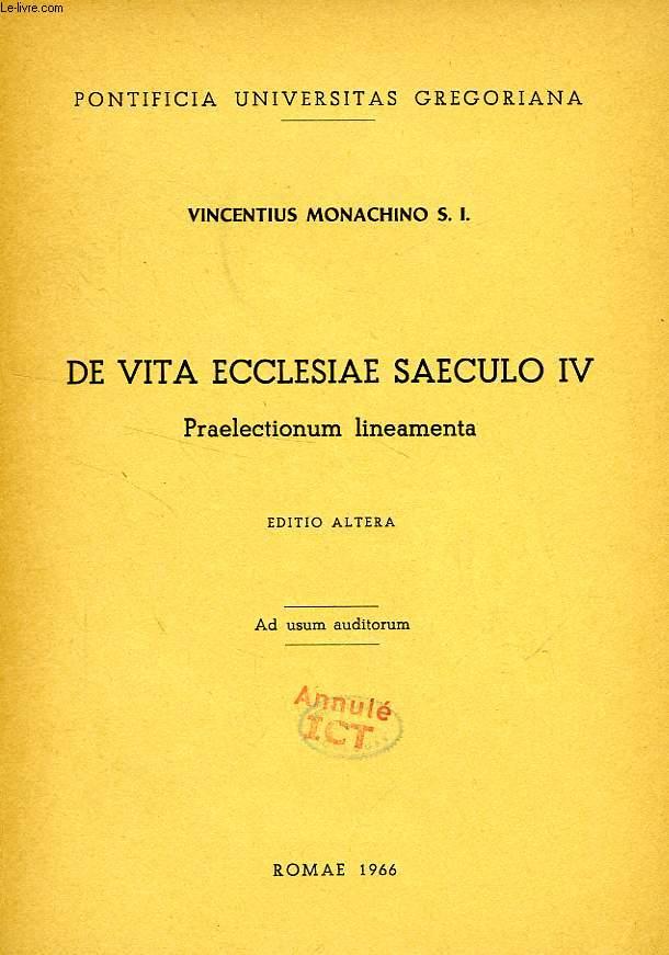 DE VITA ECCLESIAE SAECULO IV, PRAELECTIONUM LINEAMENTA