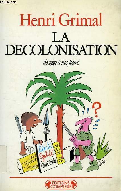 LA DECOLONISATION DE 1919 A NOS JOURS