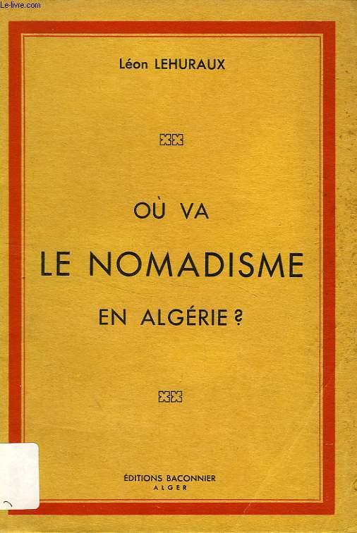 OU VA LE NOMADISME EN ALGERIE ?