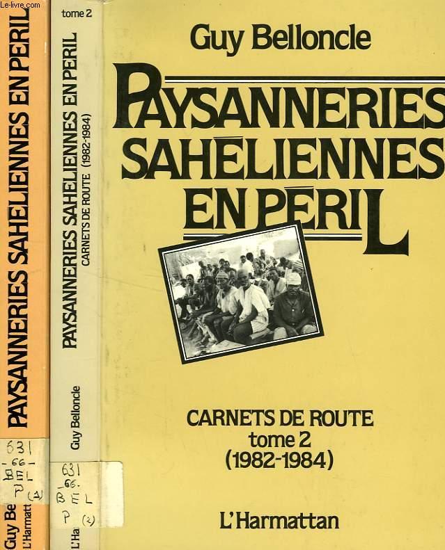 PAYSANNERIES SAHELIENNES EN PERIL, CARNETS DE ROUTE, 2 TOMES