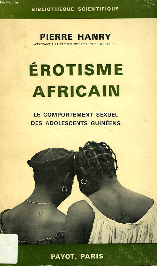 EROTISME AFRICAIN, LE COMPORTEMENT SEXUEL DES ADOLESCENTS GUINEENS