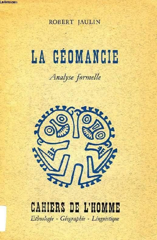 LA GEOMANCIE, ANALYSE FORMELLE