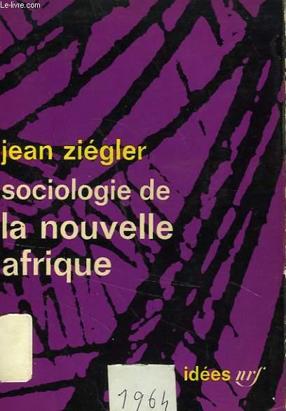 SOCIOLOGIE DE LA NOUVELLE AFRIQUE
